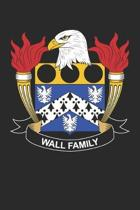 Wall: Wall Coat of Arms and Family Crest Notebook Journal (6 x 9 - 100 pages)
