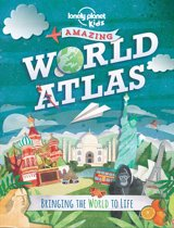 Lonely Planet Kids Amazing World Atlas