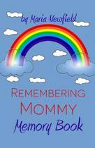 Remembering Mommy