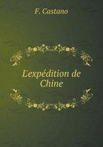 L'Expedition de Chine