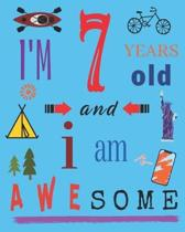 I'm 7 Seven Years Old and I Am Awesome