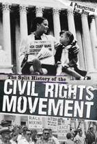 Split History of the Civil Rights Movement