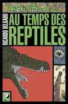 Au temps des reptiles