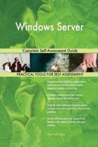 Windows Server Complete Self-Assessment Guide