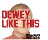 7-Dewey Like This / Confession