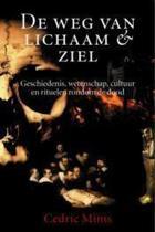 De Weg Van Lichaam & Ziel