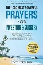 Prayer the 1000 Most Powerful Prayers for Investing & Surgery