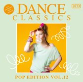 Dance Classics - Pop Edition Volume 12