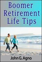 Boomer Retirement Life Tips