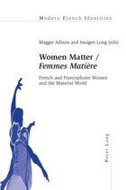 Women Matter / Femmes Matiere