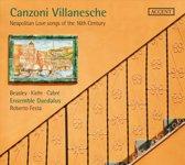 Canzoni Villanesche - Neapolitan. L