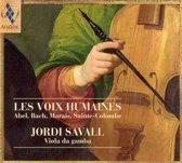 Les Voix Humaines - Abel, Bach, Marais, et al / Savall