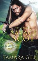 To Save a Savage Scot