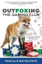 Outfoxing the Gaming Club