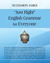 ''Just Right'' English Grammar for Everyone