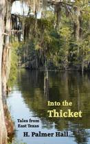 Into the Thicket