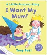 I Want My Mum!