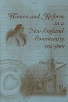 Women and Reform in a New England Community, 1815-60