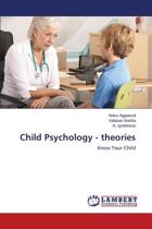 Child Psychology - Theories