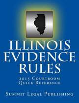 Illinois Evidence Rules Courtroom Quick Reference