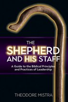 The Shepherd and His Staff