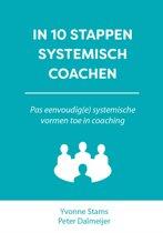 10 stappen boekenserie - IN 10 STAPPEN SYSTEMISCH COACHEN