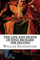 The Life and Death of King Richard the Second