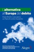 L'alternativa all'Europa del debito