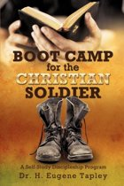Boot Camp for the Christian Soldier