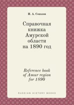 Reference Book of Amur Region for 1890