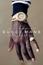 Boek cover The Autobiography of Gucci Mane van Gucci