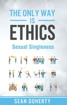 The Only Way is Ethics: Sexual Singleness