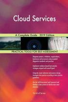 Cloud Services A Complete Guide - 2019 Edition
