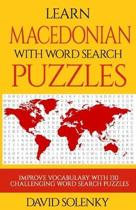 Learn Macedonian with Word Search Puzzles: Learn Macedonian Language Vocabulary with Challenging Word Find Puzzles for All Ages