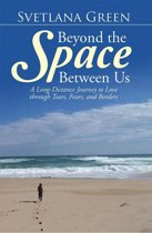 Beyond the Space Between Us