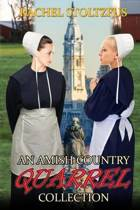 An Amish Country Quarrel Collection