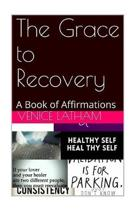 The Grace to Recovery