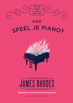 Little ways to live a big life - Hoe speel je piano?