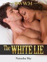 The White Lie: BWWM