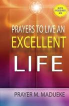 Prayers to Live an Excellent Life