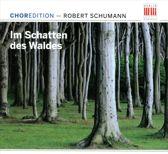 Im Schatten Des Waldes  / Chormusi