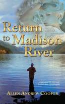 Return to Madison River
