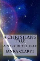 A Christian's Tale