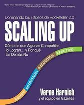 Scaling Up (Dominando Los H bitos de Rockefeller 2.0)
