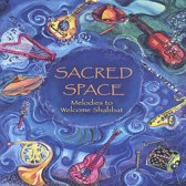 Sacred Space: Melodies to Welcome Shabbat