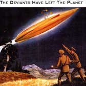 Deviants Have Left The..