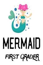 Mermaid 1st Grader