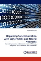 Regaining Synchronization with Watermarks and Neural Networks