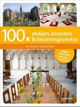 100 x gidsen - 100 x abdijen, kloosters en bezinningscentra