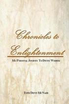 Chronicles to Enlightenment